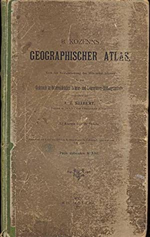 B Kozenns geographischer Atlas. Nach der Neubearbeitung: Seibert, A. E.