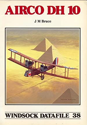 Airco DH 10. Windsock Datafile 38: Bruce, J. M.