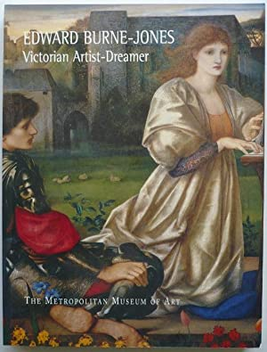 Edward Burne-Jones. Victorian Artist-Dreamer. With Essays by Alan Crawford and Laurence des Cars: ...