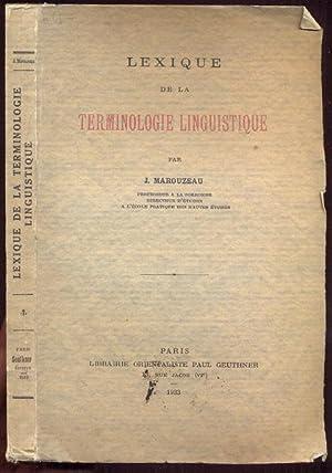 Lexique de la Terminologie linguistique: Marouzeau, J.
