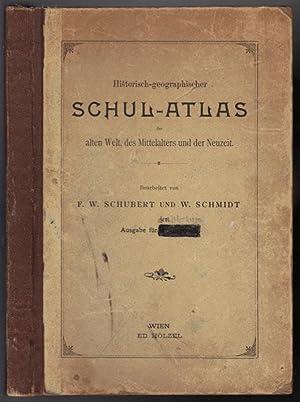 Historisch-geographischer Schul-Atlas der alten Welt, des Mittelalters: Schubert, Fr. W.