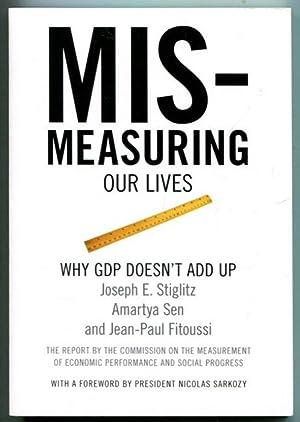Mismeasuring our lives: Why GDP doesn't add: Stiglitz, Joseph E.