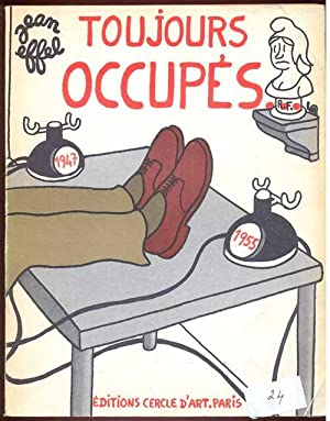 Toujours occupes. Recueil (1947-1955)