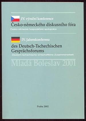 IV. Jahreskonferenz des Deutsch-Tschechischen Gesprächsforums am 21. und 22. September 2001 in...