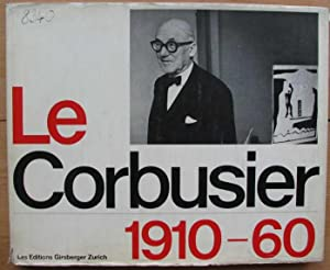 Le Corbusier 1910-60. Boesiger/Girsberger