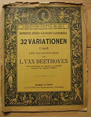 32 Variationen C moll für das Pianoforte von L. van Beethoven/32 Variations C minor for the Piano...
