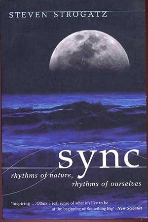 SYNC. Ryhtms of Nature, Rhytms of Ourselves: Strogatz, Steven