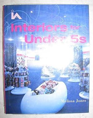 Interiors for Under 5s: Jones, Melissa