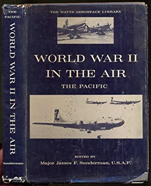 World War II in the Air. The: Sunderman, James F.