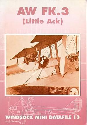 AW FK. 3 (Little Ack). Windsock Mini Datafile 13: Bruce, J. M.