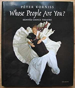 Whose People Are You  Honved Dance Theatre = Ki nepei vagytok  A Honved tancszinhaz
