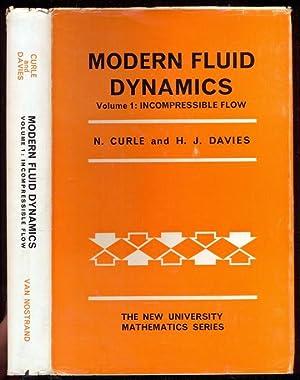 Modern Fluid Dynamics. Vol. 1: Incompressible Flow: Curle, N. -