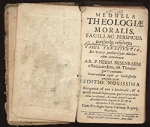 Medulla Theologiae moralis facili ac perspicua methodo: Busenbaum, Hermann