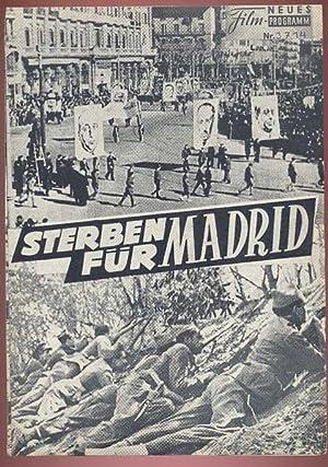 Sterben für Madrid. Neues Film-Programm; Nr. 3714.