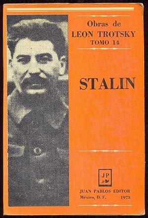 Stalin. Obras de Leon Trotsky, Tomo 14