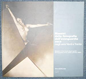 Masters of the Czech Avant-garde. Photography of the 1920's and the 1930's Maestri della ...