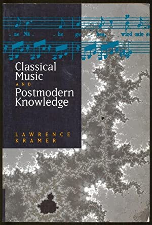 Classical Music and Postmodern Knowledge