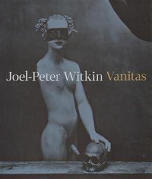 Joel-Peter Witkin: Vanitas: Urban, Otto M.