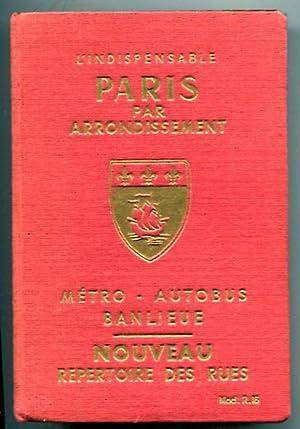PARIS par arrondissement. Metro - Autobus -: Denaes, Raymond