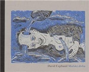 Morska divka: Cajthaml, David