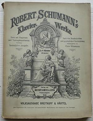 Robert Schumann Klavierwerke. Für Klavier zu 4: Schumann, Clara