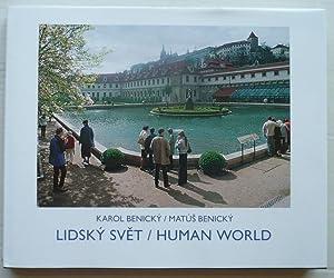 Human World = Lidsky svet: Benicky, Karol &