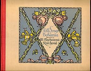 Folk Songs of Bohemia. Illustrations by M.: Szalatnay, Raf. D.