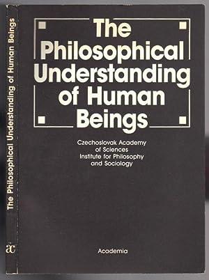 The Philosophical Understanding of Human Beings: Papers: Pecen, Jaroslav (ed.)