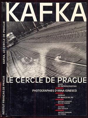 Kafka. Le cercle de Prague: Runfola, Patrizia