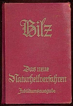 Das neue Naturheilverfahren. Ärztich neu bearbeitet, verbessert: Bilz, J. E.