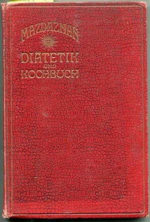 Mazdaznan Diätetik und Kochbuch. I. Teil: Diätetik;: Ammann, David
