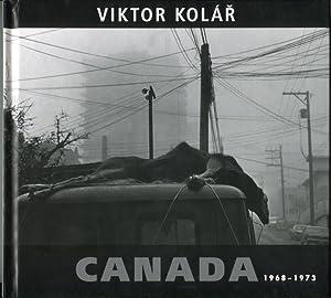 Canada 1968-1973: Kolar, Viktor