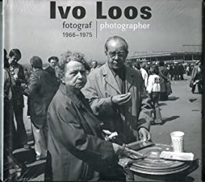 Ivo Loos fotograf 1966-1975 = Ivo Loos photographer 1966-1975