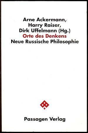 Orte des Denkens. Neue russische Philosophie. Mit einem Gespräch mit Jacques Derrida und einem...