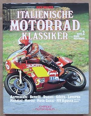 Italienische Motorrad-Klassiker. Band 2: Rennmaschinen. Schröder-Motor-Album Band: Walker, Mick