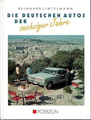 Die deutschen Autos der sechziger Jahre: Lintelmann, Reinhard