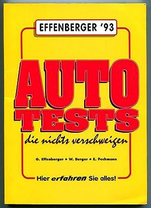 Autotests, die nichts verschweigen. 17. Auflage: Effenbergger, G. - Burger, W. - Pechmann, E.