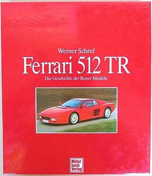 Ferrari 512 TR. Die Geschichte der Boxer-Modelle: Schruf, Werner