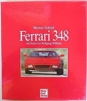 Ferrari 348 mit Fotos von Wolfgang Wilhelm: Schruf, Werner