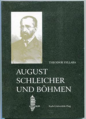 August Schleicher und Böhmen: Syllaba, Theodor