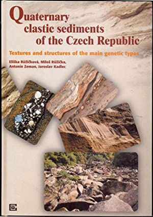 Quarternary Clastic Sediments of the Czech Republic: Textures and Structures of the Main Genetic ...