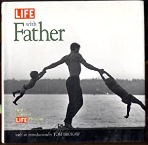 Life with Father. By the Editors of Life Magazine with an introduction by .
