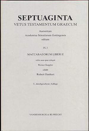 Maccabaeorum liber II. Copiis usus quas reluquit: Hanhart, Robert (ed.)