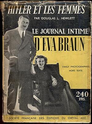 Hitler et les femmes. Le journal intime: Hewlett, Douglas L.