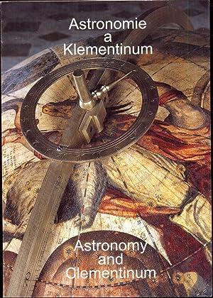 Astronomie a Klementinum = Astronomy and Clementinum