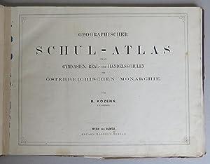 Geographischer Schul-Atlas für die Gymnasien, Real- und: Kozenn, Blasius