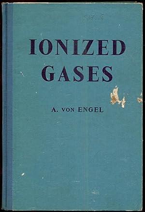 Ionized Gases: Engel, A. von