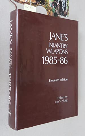 Jane's Infantry Weapons 1985-86: Hogg, Ian V.