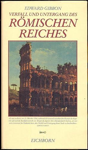 Verfall und Untergang des Römischen Reiches. Herausgegeben: Gibbon, Edward
