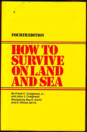 How to Survive on Land and Sea: Fourth edition